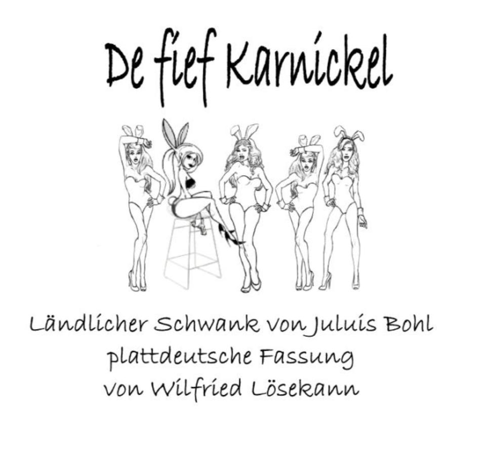 Theateraufführung: De fief Karnickel